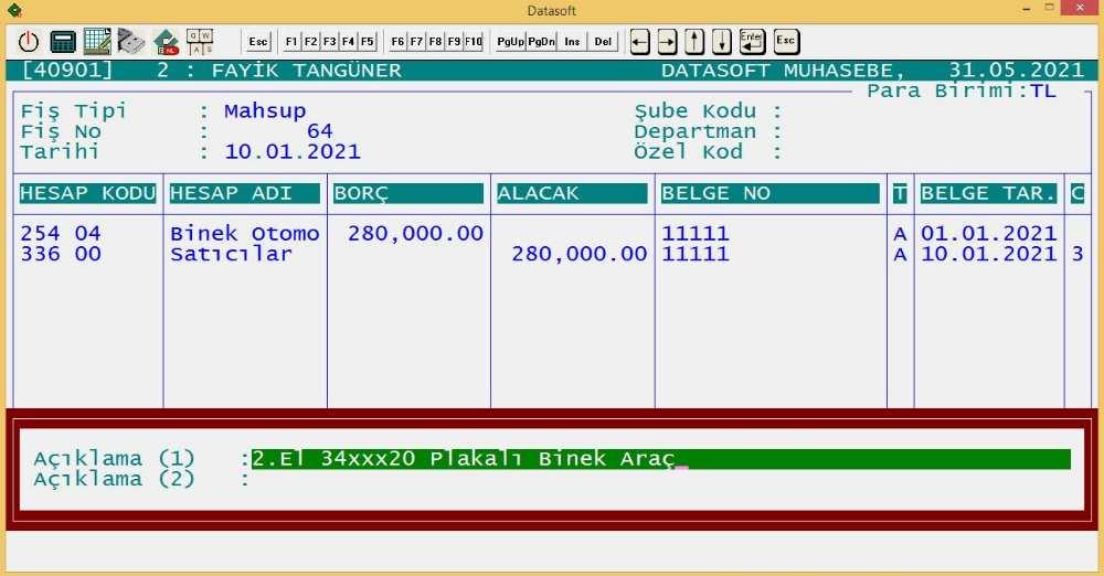 Firmaya alınan binek aracın muhasebe kaydını gösteren Datasoft muhasebe programında yapılmış muhasebe kaydı.